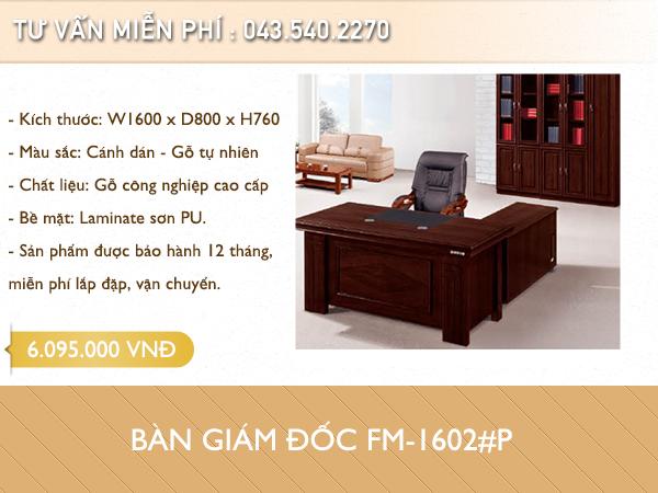 Bàn giám đốc FM-1602P