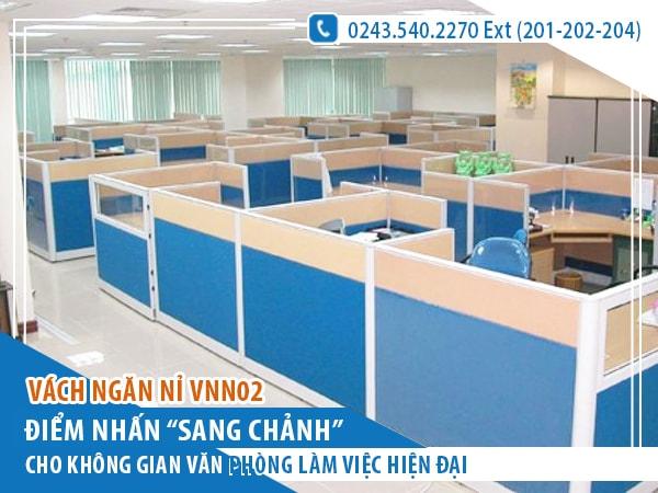 Vách ngăn nỉ VNN02 mang không gian làm việc lí tưởng đến cho bạn