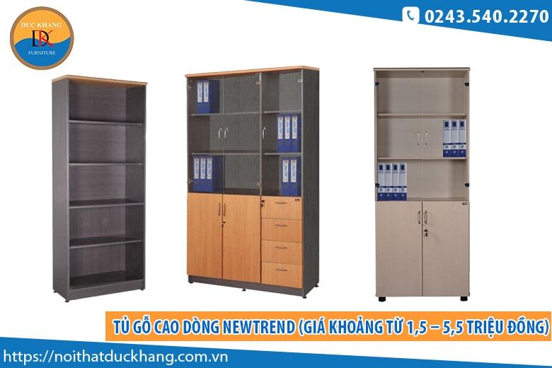 Tủ gỗ cao dòng Newtrend (Giá khoảng từ 1,5 – 5,5 triệu đồng)